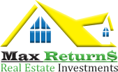 Max Returns REI - Real Estate Investment Proporty